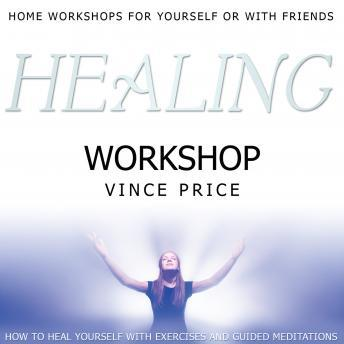 Healing Workshop, Vince Price
