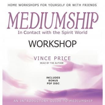 Download Mediumship Workshop: In Contact with the Spirit World by Vince Price