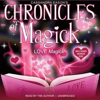 Download Chronicles of Magick: Love Magick by Cassandra Eason