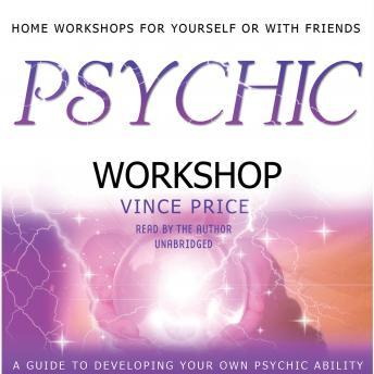Psychic Workshop, Vince Price