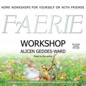 Faerie Workshop, Alicen Geddes-Ward