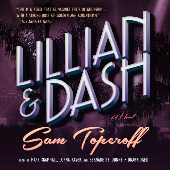 Lillian and Dash: A Novel, Sam Toperoff