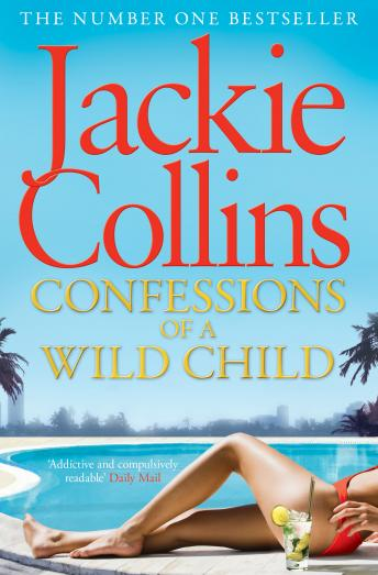 Confessions of a Wild Child, Suzanne Toren, Jackie Collins