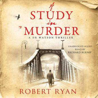 Study in Murder, Robert Ryan