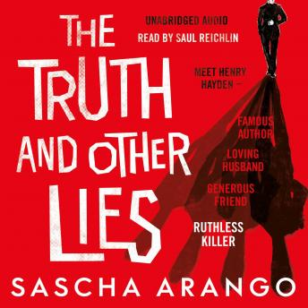Truth and Other Lies, Sascha Arango