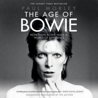 Age of Bowie, Paul Morley