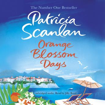 Orange Blossom Days, Patricia Scanlan