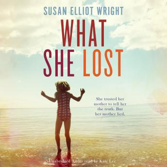 What She Lost, Susan Elliot Wright