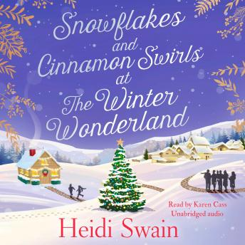 Snowflakes and Cinnamon Swirls at the Winter Wonderland: The perfect Christmas read to curl up with this winter