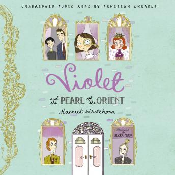Violet and the Pearl of the Orient, Harriet Whitehorn