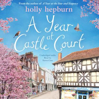 Year at Castle Court, Holly Hepburn