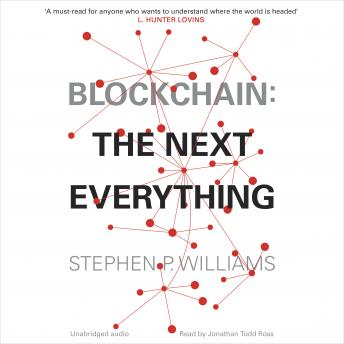 Download Blockchain: The Next Everything by Stephen P Williams