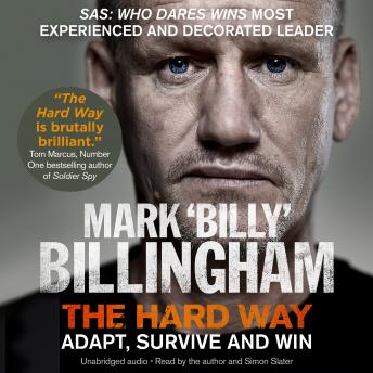 Download Hard Way: Adapt, Survive and Win by Simon Slater, Mark 'billy' Billingham