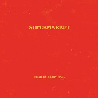 Download Supermarket by Bobby Hall
