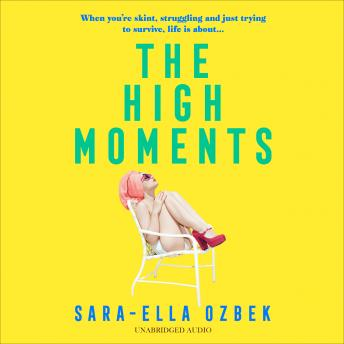 The High Moments: 'The perfect heroine for our times' Sarra Manning Audiobook Free Download Online