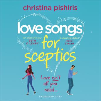 Love Songs for Sceptics: A laugh-out-loud debut love story you won't want to miss!