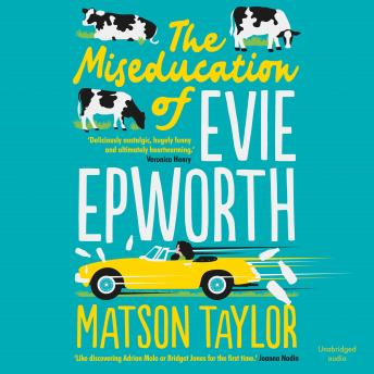 The Miseducation of Evie Epworth: Radio 2 Book Club Pick