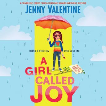 A Girl Called Joy: Sunday Times Children's Book of the Week