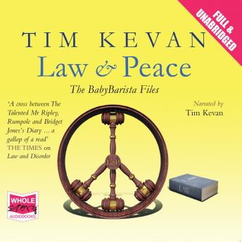 Law and Peace, Tim Kevan