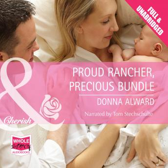 Proud Rancher, Precious Bundle, Donna Alward