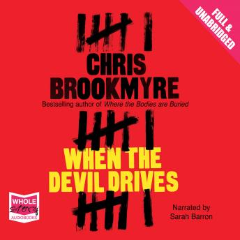 When the Devil Drives, Chris Brookmyre
