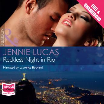 Reckless Night in Rio, Jennie Lucas