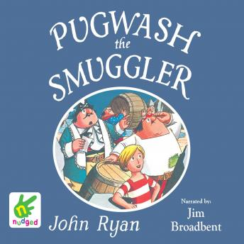 Pugwash the Smuggler, John Ryan