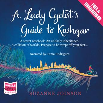 Lady Cyclist's Guide to Kashgar, Suzanne Joinson