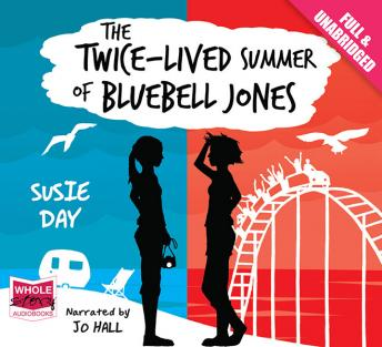 Twice Lived Summer of Bluebell Jones, Susie Day
