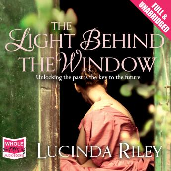 Light Behind the Window, Lucinda Riley