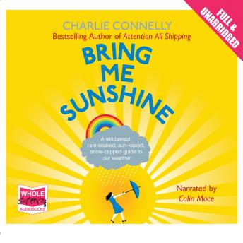 Bring Me Sunshine, Charlie Connelly
