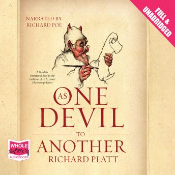 As One Devil to Another, Richard Platt