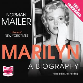 Marilyn: A Biography, Norman Mailer