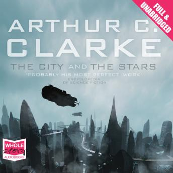 City and the Stars, Arthur C. Clarke