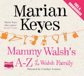 Mammy Walsh's A-Z of the Walsh Family, Marian Keyes