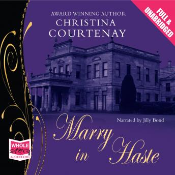 Marry in Haste, Christina Courtenay