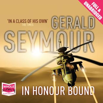In Honour Bound, Gerald Seymour