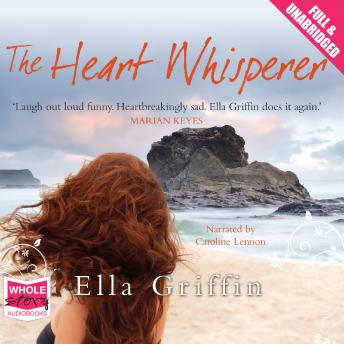 Heart Whisperer, Ella Griffin