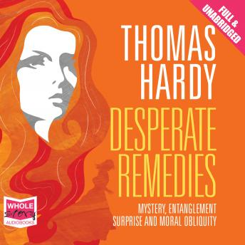 Desperate Remedies, Thomas Hardy