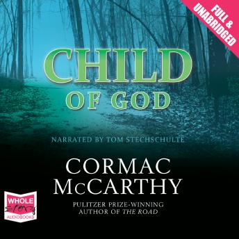 Child of God, Cormac McCarthy