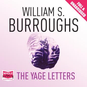 Download Yage Letters by William S. Burroughs, Allen Ginsberg, Authors Various