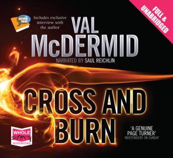 Cross and Burn: Tony Hill and Carol Jordan Series, Book 8, Val McDermid