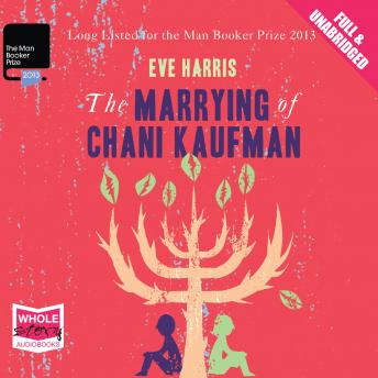 Marrying of Chani Kaufman, Eve Harris