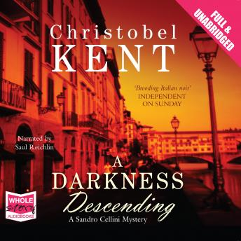 Darkness Descending, Christobel Kent