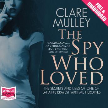 Spy Who Loved, Clare Mulley