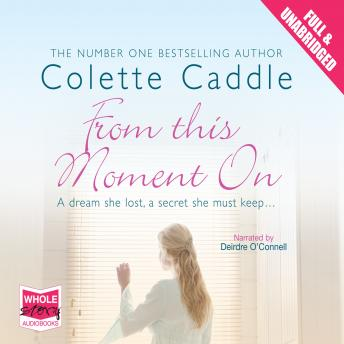 From This Moment On, Colette Caddle