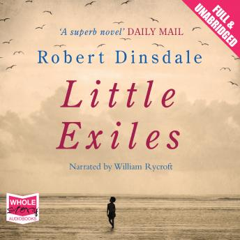 Little Exiles, Robert Dinsdale