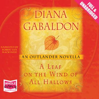 Leaf on the Wind of All Hallows, Diana Gabaldon