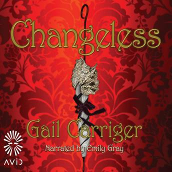 Changeless, Gail Carriger