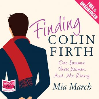 Finding Colin Firth, Mia March